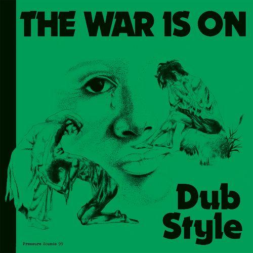 PHIL PRATT / THE WAR IS ON DUB STYLE