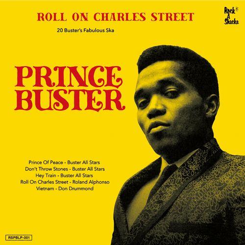PRINCE BUSTER / プリンス・バスター / ROLL ON CHARLES STREET - PRINCE BUSTER SKA SELECTION / ロール・オン・チャールズ・ストリート