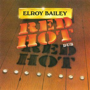 RAS ELROY BAILEY / RED HOT DUB