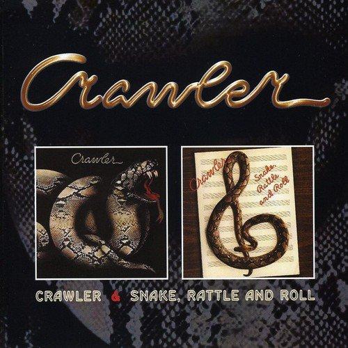 CRAWLER / クロウラー / CRAWLER / SNAKE, RATTLE AND ROLL