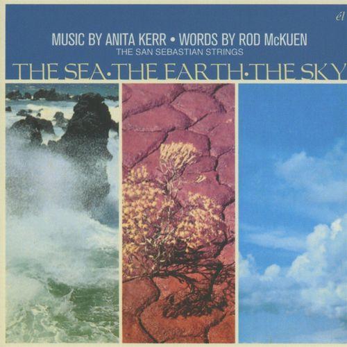 ROD MCKUEN / ANITA KERR & THE SAN SEBASTIAN STRINGS / THE SEA, THE EARTH, THE SKY