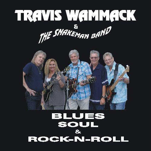 TRAVIS WAMMACK / BLUES, SOUL & ROCK-N-ROLL (CDR)