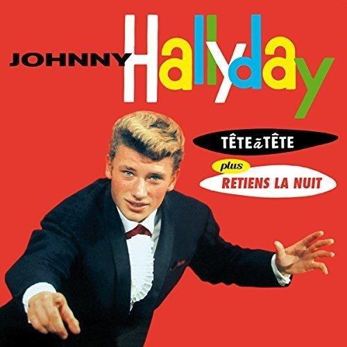 JOHNNY HALLYDAY / ジョニー・アリディ / TETE A TETE / RETIENS LA NUIT