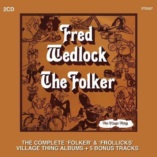 FRED WEDLOCK / THE COMPLETE FOLKER & FROLLICKS ALBUMS