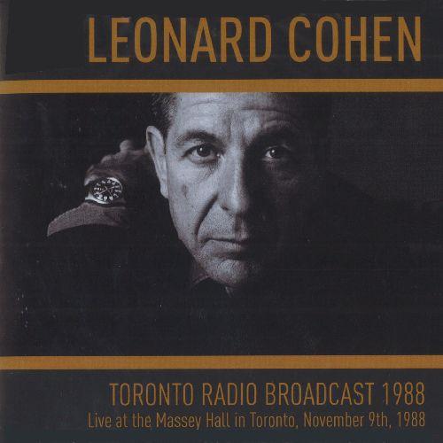 LEONARD COHEN / レナード・コーエン / TORONTO RADIO BROADCAST 1988