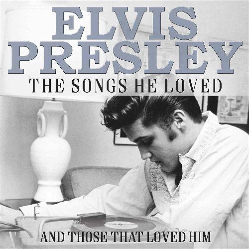 ELVIS PRESLEY / エルヴィス・プレスリー / THE SONGS HE LOVED (3CD)