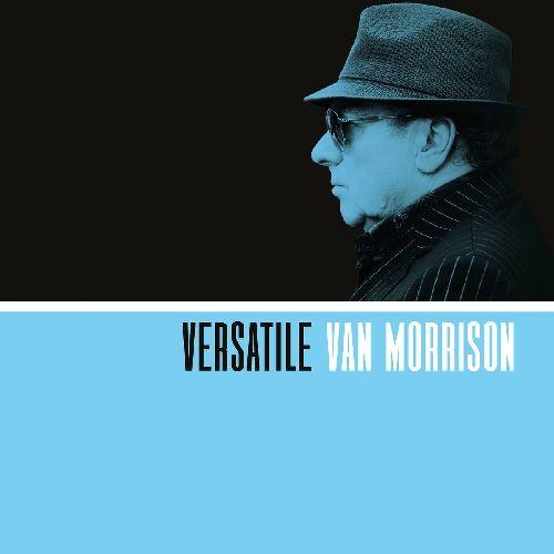 VAN MORRISON / ヴァン・モリソン / VERSATILE (CD)
