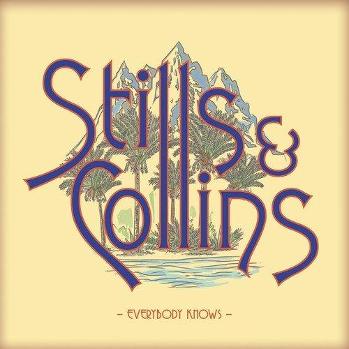 STEPHEN STILLS & JUDY COLLINS / スティルス&コリンズ / EVERYBODY KNOWS (CD)