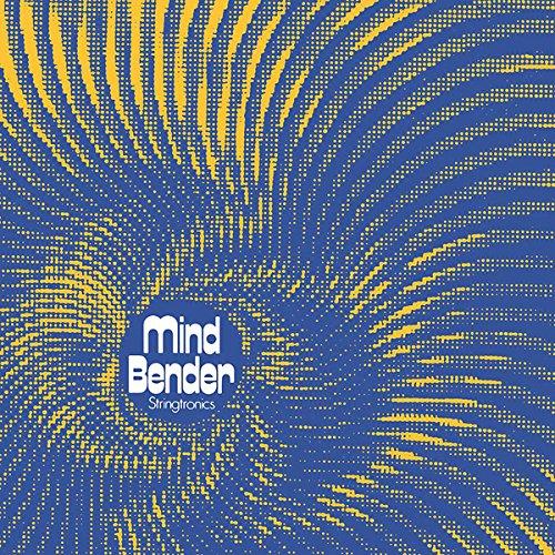 STRINGTRONICS / MINDBENDER