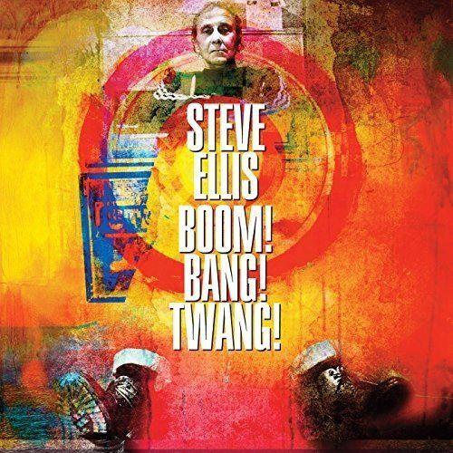 STEVE ELLIS / スティーヴ・エリス / BOOM! BANG! TWANG! (LP)