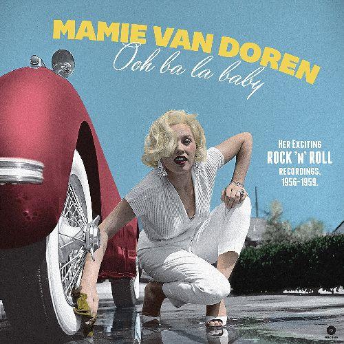 MAMIE VAN DOREN / OOH BA LA BABY: HER EXCITING ROCK N ROLL RECORDINGS 1956-1959 (180G LP)