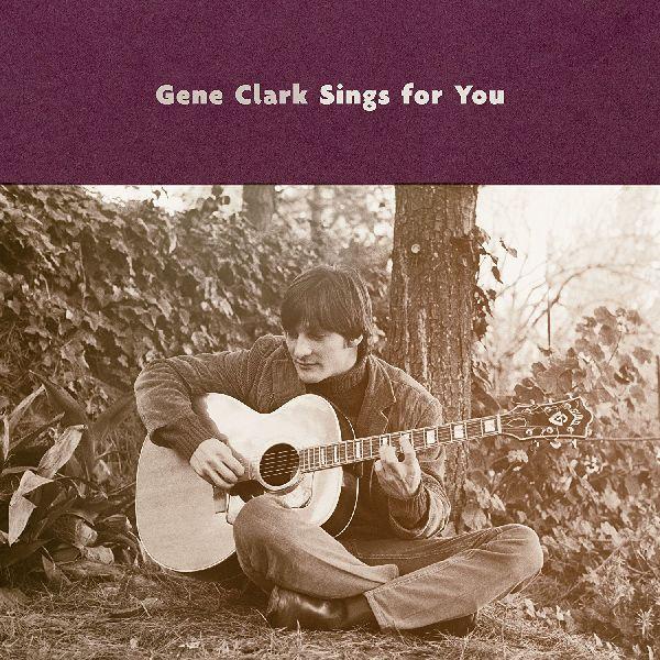 GENE CLARK / ジーン・クラーク / GENE CLARK SINGS FOR YOU (CD)