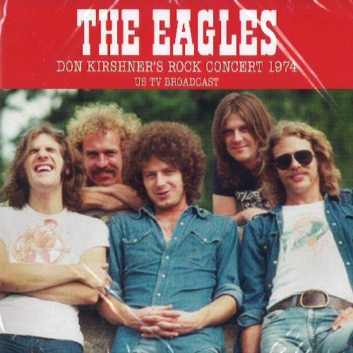EAGLES / イーグルス / DON KIRSHNER'S ROCK CONCERT 1974 - US TV BROADCAST