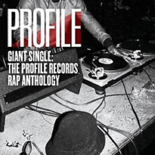 V.A. (PROFILE RECORDS) / GIANT SINGLE: PROFILE RECORDS RAP ANTHOLOGY VOL.1