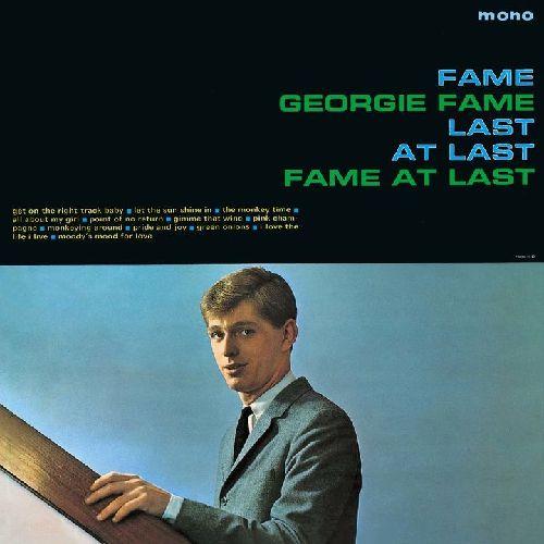 GEORGIE FAME / ジョージィ・フェイム / フェイム・アット・ラスト+9