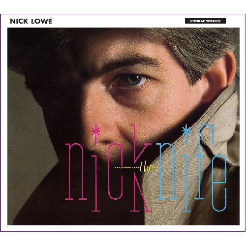 "NICK LOWE / ニック・ロウ / ニック・ザ・ナイフ (LP+7"")"