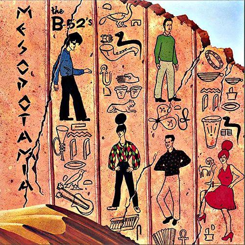B-52'S / ビー・フィフティートゥーズ / MESOPOTAMIA EP / メソポタミア