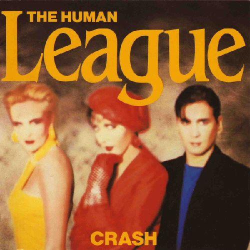 HUMAN LEAGUE / ヒューマン・リーグ / CRASH / クラッシュ+3