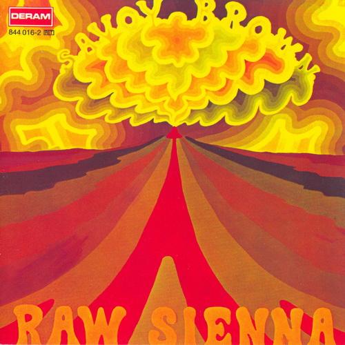 SAVOY BROWN / サヴォイ・ブラウン / RAW SIENNA / ロウ・シエナ