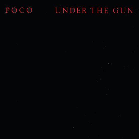 POCO / ポコ / アンダー・ザ・ガン