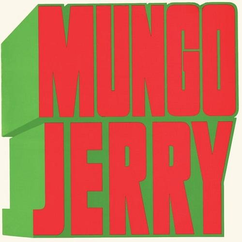 MUNGO JERRY / マンゴ・ジェリー / MUNGO JERRY / マンゴ・ジェリー