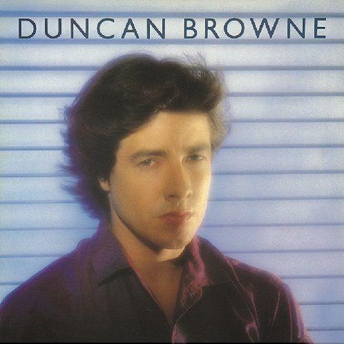 DUNCAN BROWNE / ダンカン・ブラウン / STREETS OF FIRE / ストリーツ・オブ・ファイヤー