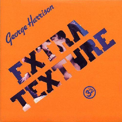 GEORGE HARRISON / ジョージ・ハリスン / EXTRA TEXTURE (180G LP)