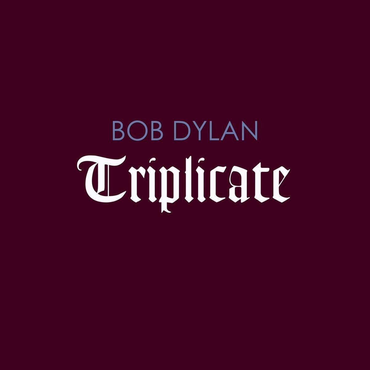 BOB DYLAN / ボブ・ディラン / TRIPLICATE (180G 3LP)