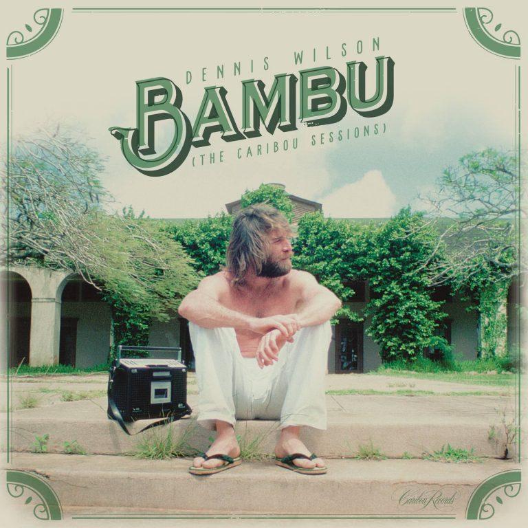 DENNIS WILSON / デニス・ウィルソン / BAMBU (THE CARIBOU SESSIONS) [COLORED 2LP]