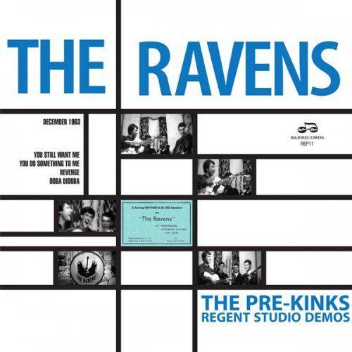 "RAVENS / THE PRE-KINKS REGENT STUDIOS DEMOS [7""]"