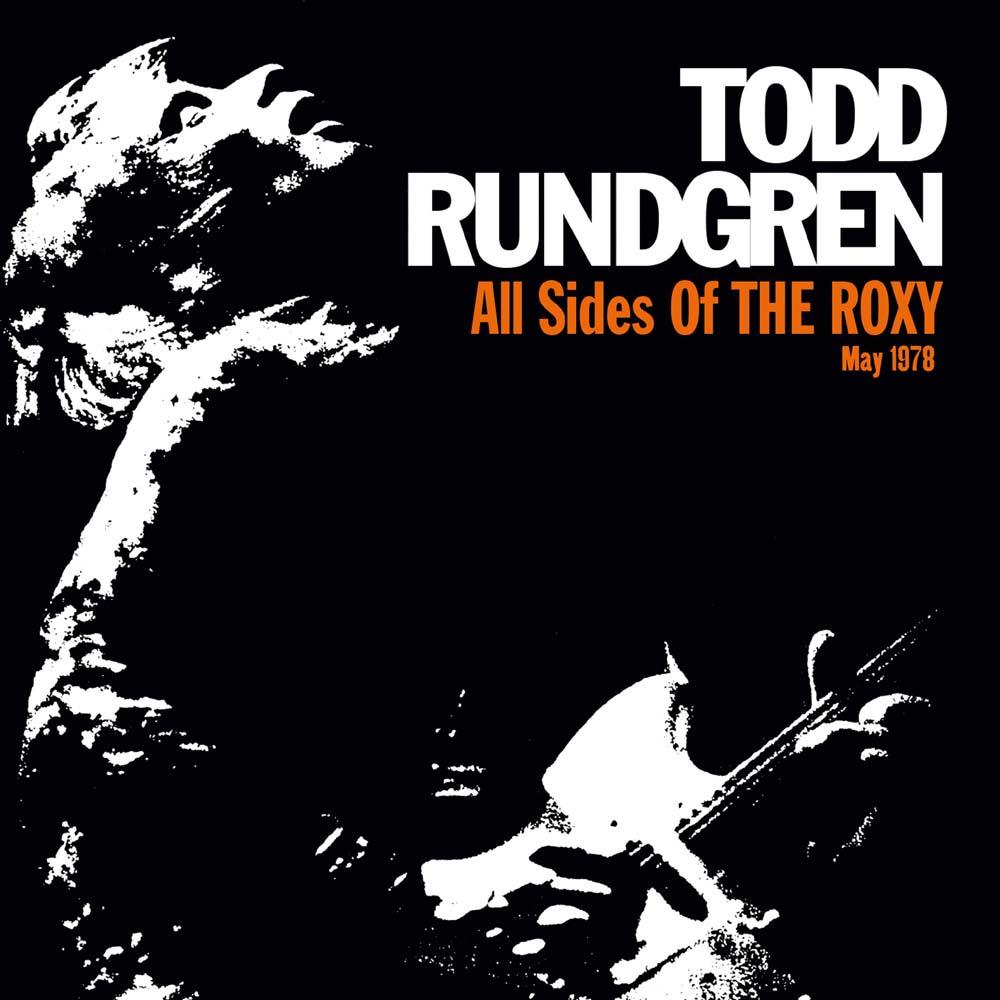 TODD RUNDGREN (& UTOPIA) / トッド・ラングレン (&ユートピア) / ALL SIDES OF THE ROXY - MAY 1978 (3CD BOX)