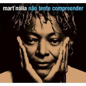 MART'NALIA / マルチナリア / NAO TENTE COMPREENDER