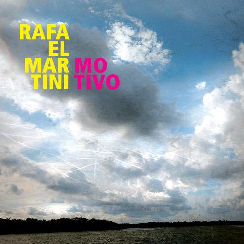 RAFAEL MARTINI / ハファエル・マルチニ / MOTIVO