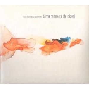 JOANA QUEIROZ / ジョアナ・ケイロス / UMA MANEIRA DE DIZER