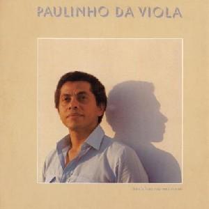 PAULINHO DA VIOLA / パウリーニョ・ダ・ヴィオラ / A TODA HORA ROLA UMA ESTORIA