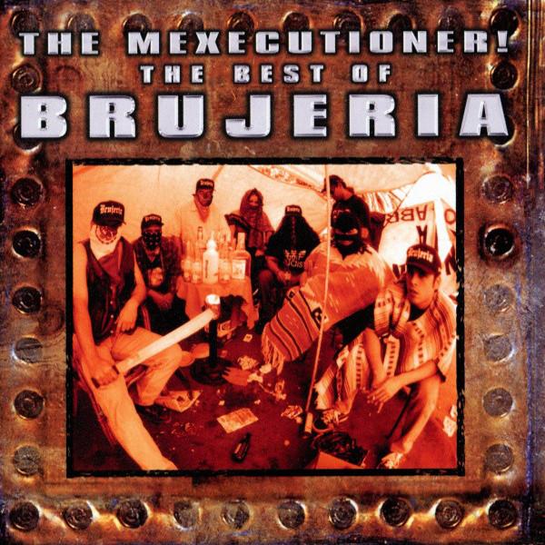 BRUJERIA / ブルヘリア / BEST OF BRUJERIA
