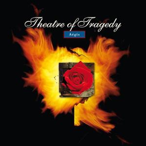 THEATRE OF TRAGEDY / シアター・オヴ・トラジディ / AEGIS<DIGI>