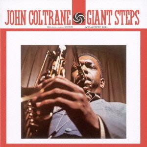 JOHN COLTRANE / ジョン・コルトレーン / ジャイアント・ステップス