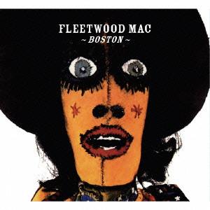 FLEETWOOD MAC / フリートウッド・マック / ボストン1970