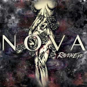 RAVENEYE / レイヴンアイ / NOVA / ノヴァ