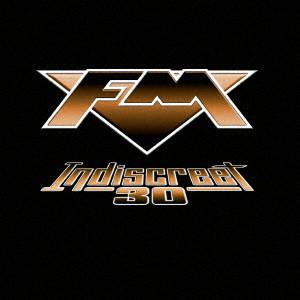 FM / INDISCREAT 30 / インディスクリート30