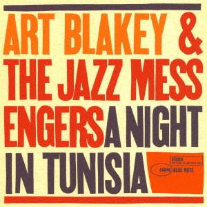 ART BLAKEY / アート・ブレイキー / チュニジアの夜 +2