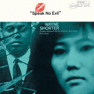 WAYNE SHORTER / ウェイン・ショーター / スピーク・ノー・イーヴル +1