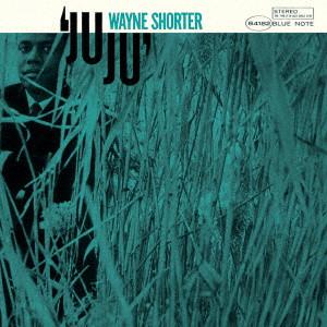 WAYNE SHORTER / ウェイン・ショーター / ジュジュ +2