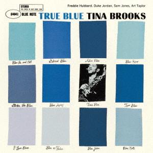 TINA BROOKS / ティナ・ブルックス / トゥルー・ブルー +2
