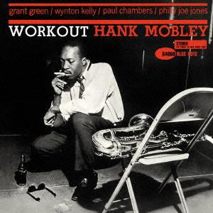 HANK MOBLEY / ハンク・モブレー / ワークアウト +1