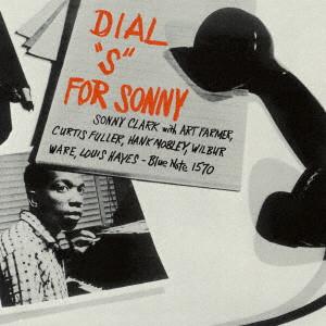 SONNY CLARK / ソニー・クラーク / ダイアル・S・フォー・ソニー +1