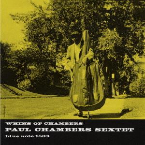 PAUL CHAMBERS / ポール・チェンバース / ウィムス・オブ・チェンバース