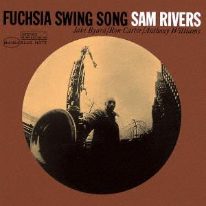 SAM RIVERS / サム・リヴァース / フューシャ・スイング・ソング +4