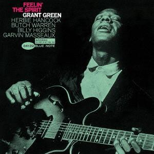 GRANT GREEN / グラント・グリーン / フィーリン・ザ・スピリット +1